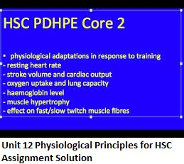 Unit 12 Physiological Principles for HSC Assignment Solution