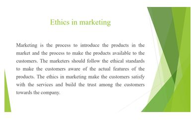 Importance of ethics and social concern responsibility in marketing Slide 2