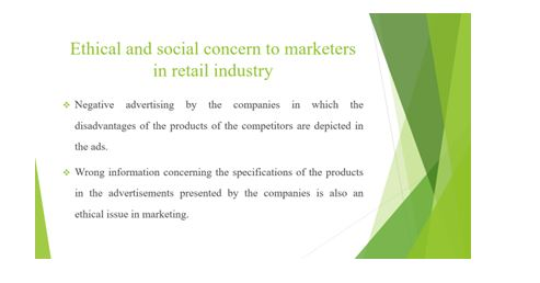 Importance of ethics and social concern responsibility in marketing Slide 3