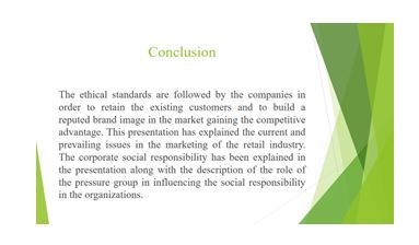 Importance of ethics and social concern responsibility in marketing Slide 9