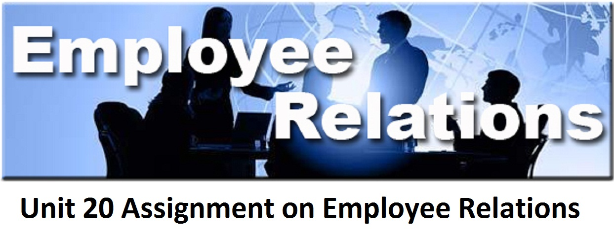 employee relations hnd 2013 assignment 1 essay