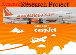 Unit 4 Assignment on Research Project - Easy Jet - Uk Assignment Writing Service