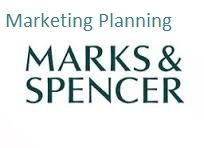 Unit 4 Marketing Planning Assignment Marks Spencer