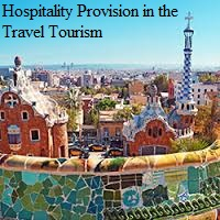 Hospitality Provision in the Travel Tourism Assignment 1 - Assignment Help