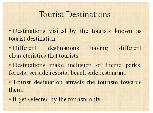 tourist destination slide 2 - Assignment Help in UK