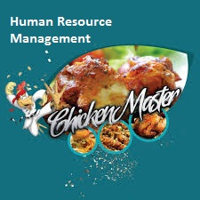 Human Resource Management Assignment Chicken Master - Assignment Help