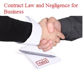 Aspect of Contract Law and Negligence for Business Assignment - Assignment Help