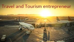 Travel and Tourism entrepreneur - Assignment Help