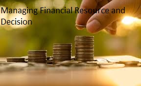 Managing Financial Resource & Decision - Assignment Help