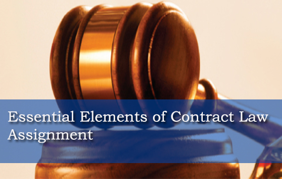 Essential Elements Contract Law Assignment