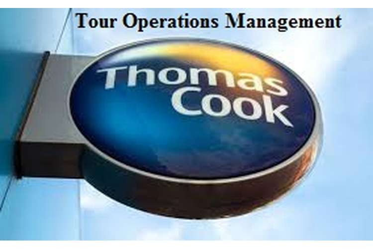 Thomas Cook Tour Operations Management Assignment Solution