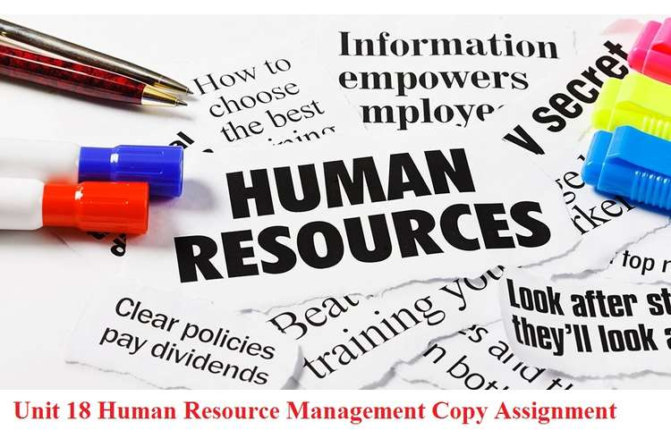 Unit 18 Human Resource Management Copy Assignment