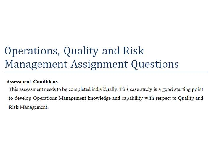 Operations, Quality and Risk Management Assignment Questions
