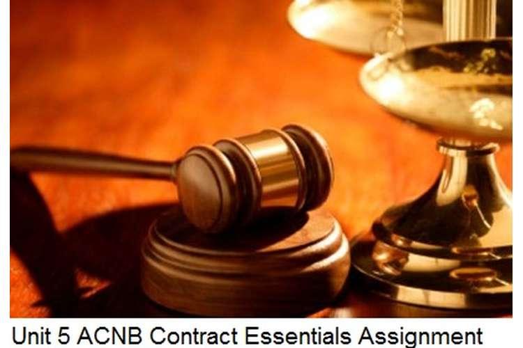 Unit 5 ACNB Contract Essentials Assignment