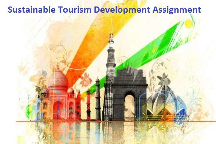 Sustainable Tourism Development Assignment