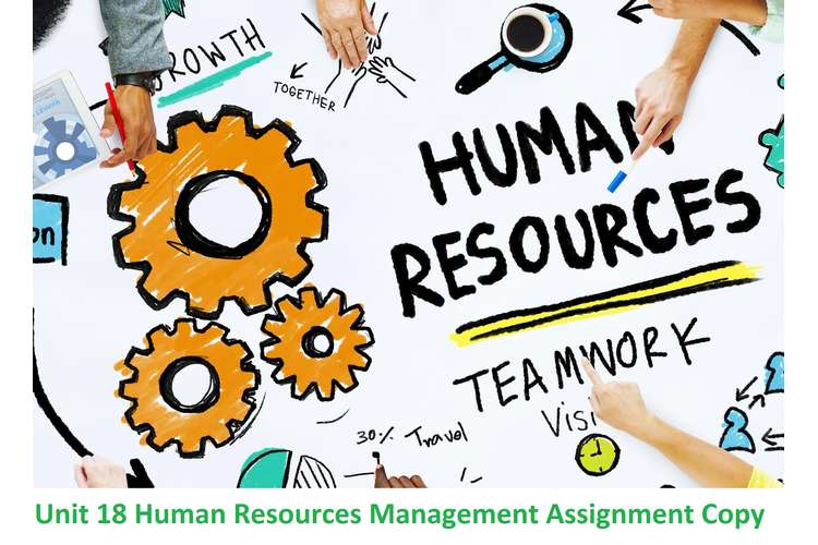 Unit 18 Human Resources Management Assignment Copy