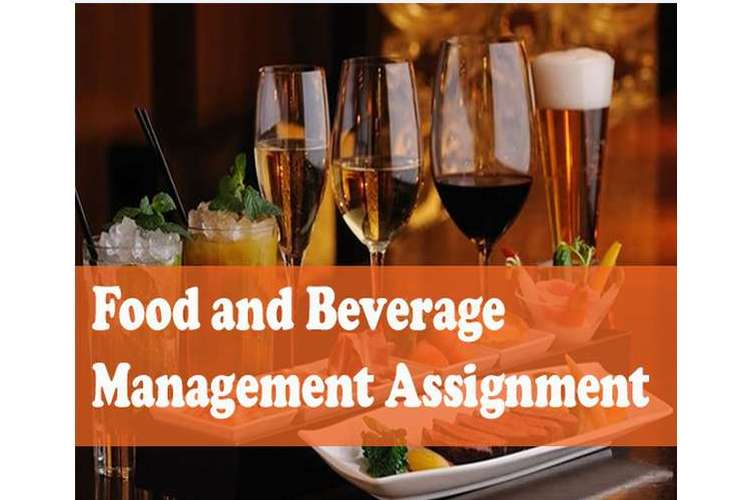 Food and Beverage Management Assignment Help
