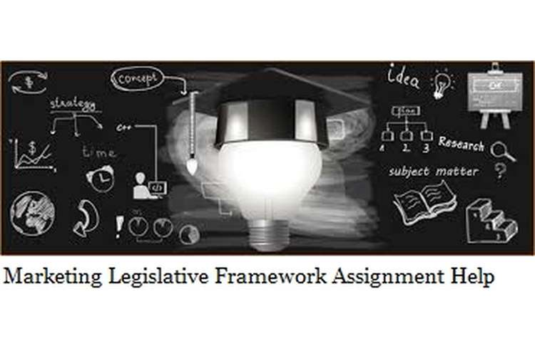 Marketing Legislative Framework Assignment Help