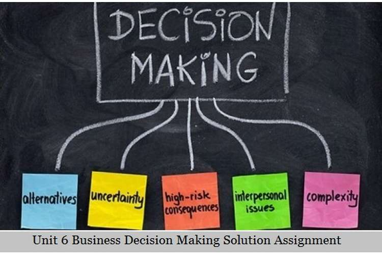 Business Decision Making Solution Assignment