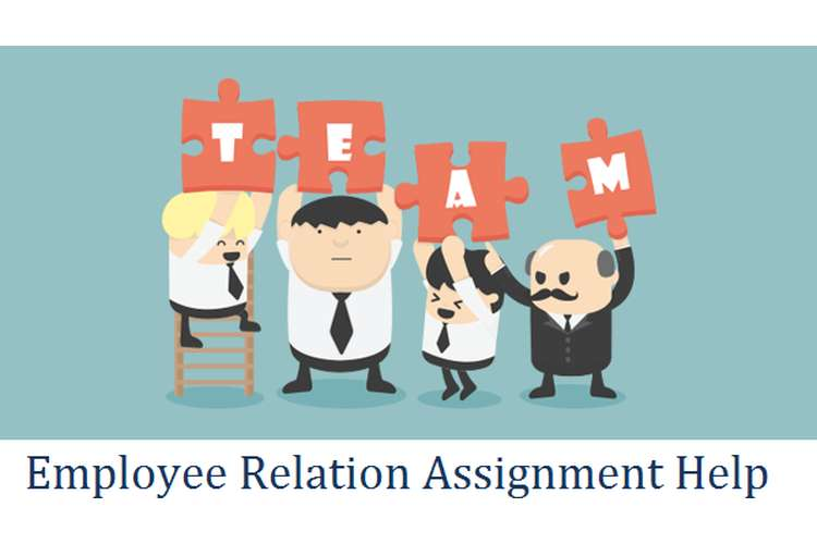 Employee Relation Assignment Help