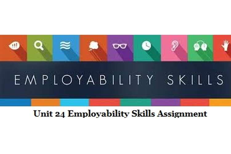 Unit 24 Employability Skills Assignment