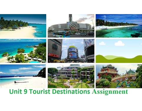 unit 9 tourism destination module
