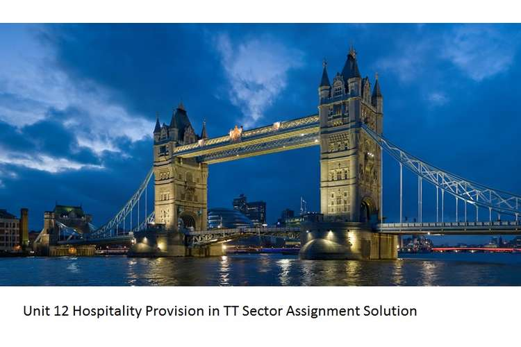 Unit 12 Hospitality Provision in TT Sector Assignment Solution