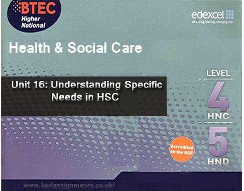 Understanding Specific Needs in HSC