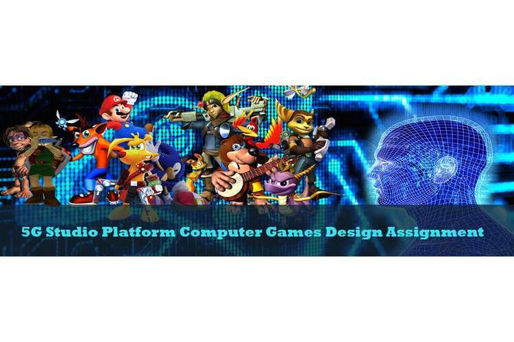 Unit 39 Computer Games Design And Development Assignment: 5G Studio Platform Computer Games Design Assignment