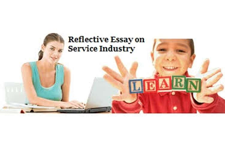 Reflective Essay on Service Industry Assignment Help