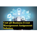 Business Event Management Assignment Solution