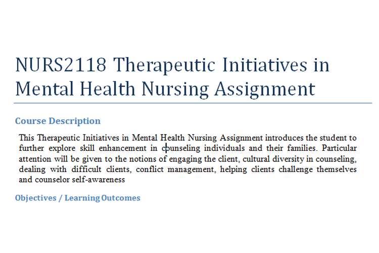 NURS2118 Therapeutic Initiatives in Mental Health Nursing Assignment