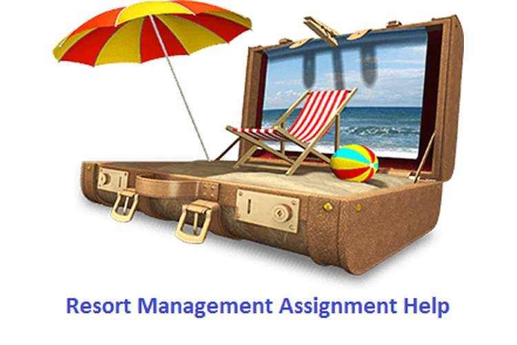 Resort Management Assignment Help