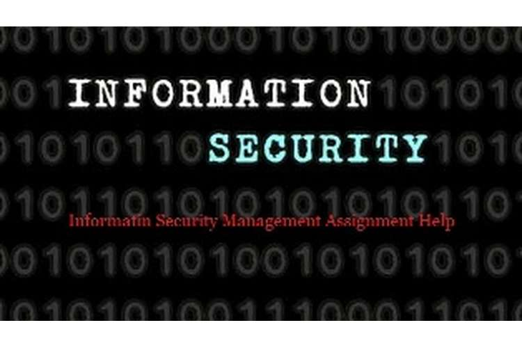 Information Security Management Assignment Help