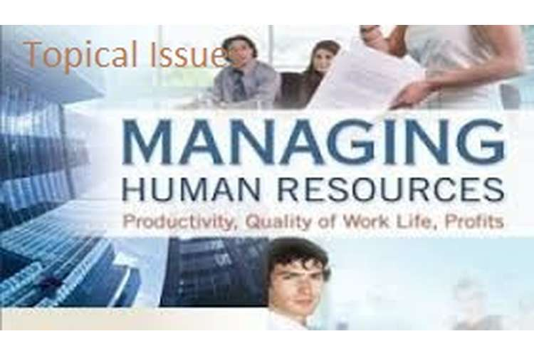 Topical Issues on Managing Human Resources Assignment