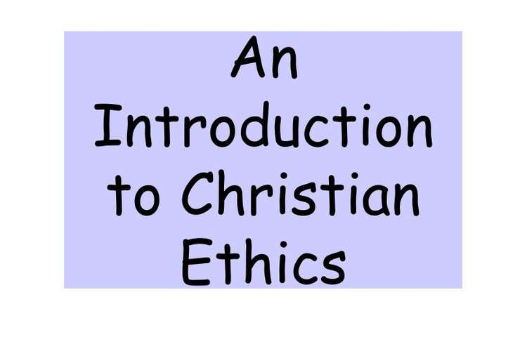 ES501 Introduction to Christian Ethics Oz Assignments