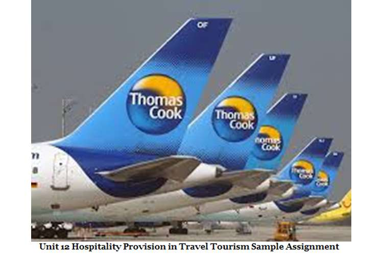 Unit 12 Hospitality Provision in Travel Tourism Sample Assignment