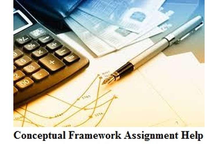 Conceptual Framework Assignment Help