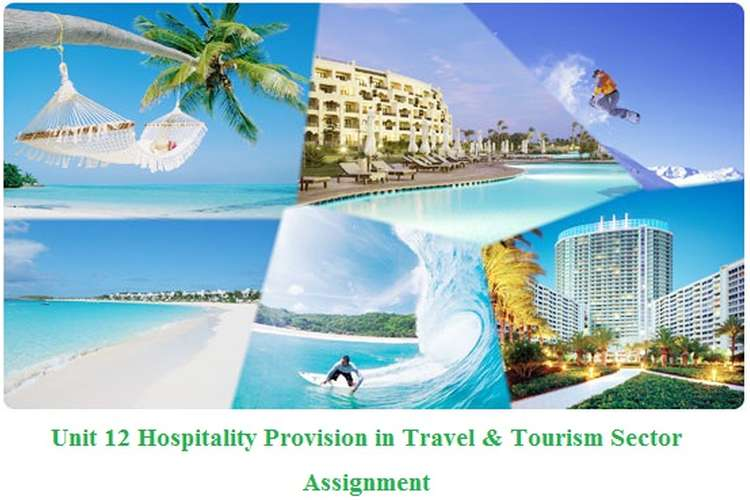 Hospitality Provision in Travel & Tourism Sector Assignment