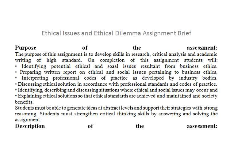 Ethical Issues Ethical Dilemma Assignment Brief