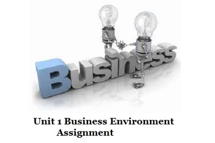 business environment assignment 3 Assignment 3: (p5, m2) assignment 1 assignment 2 assignment 3 assignment 3: (p5, m2) the economic environment.