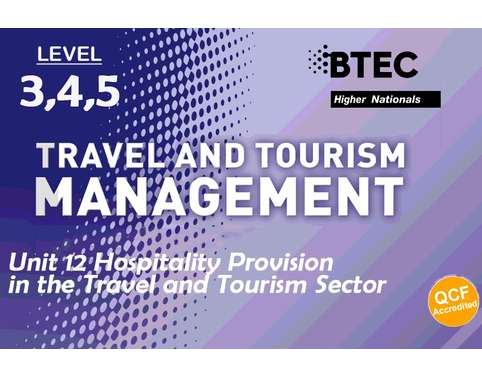 Hospitality Provision in the Travel and Tourism Sector
