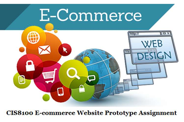 CIS8100 E-commerce Website Prototype Assignment Solution