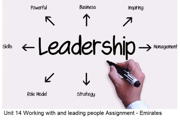 Unit 14 Working with leading people Assignment - Emirates