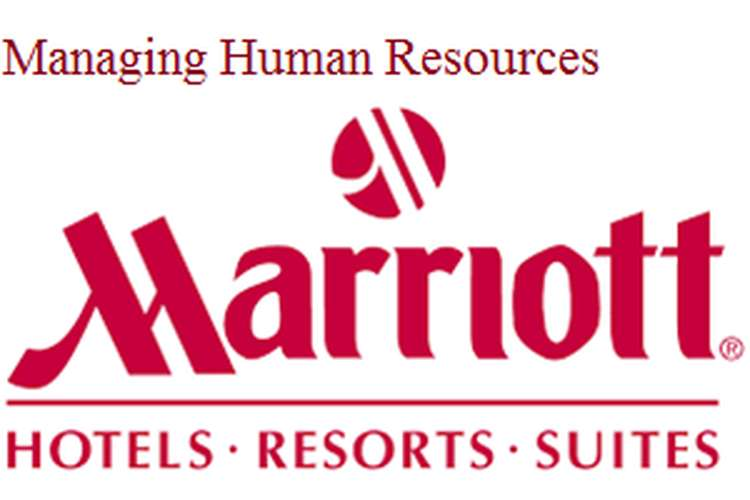 Managing Human Resources Assignment Marriot Hotel