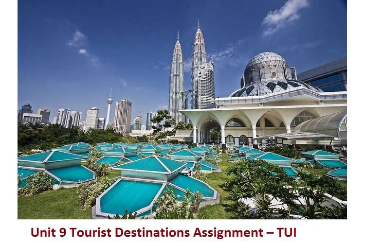 Unit 9 Tourist Destinations Assignment – TUI