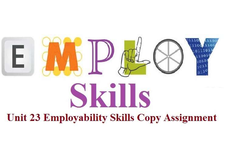 Unit 23 Employability Skills Copy Assignment
