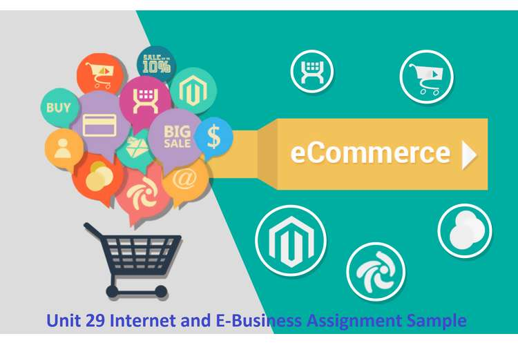 Unit 29 Internet and E-Business Assignment Sample