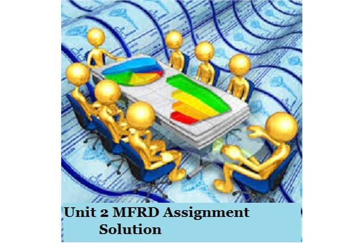 MFRD Assignment Solution