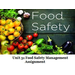 Unit 31 Food Safety Management Assignment